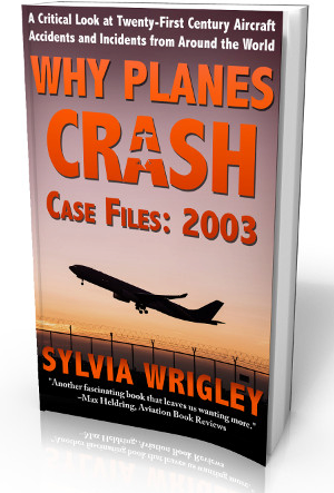 Why Planes Crash — Case Files: 2003